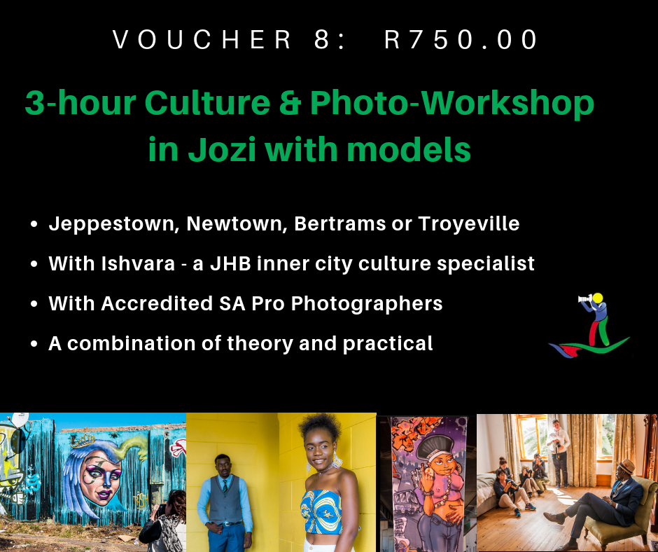 VOUCHER 8 - THREE(3) HOUR CULTURE & PHOTOGRAPHY TOUR OF JOZI WITH MODELS