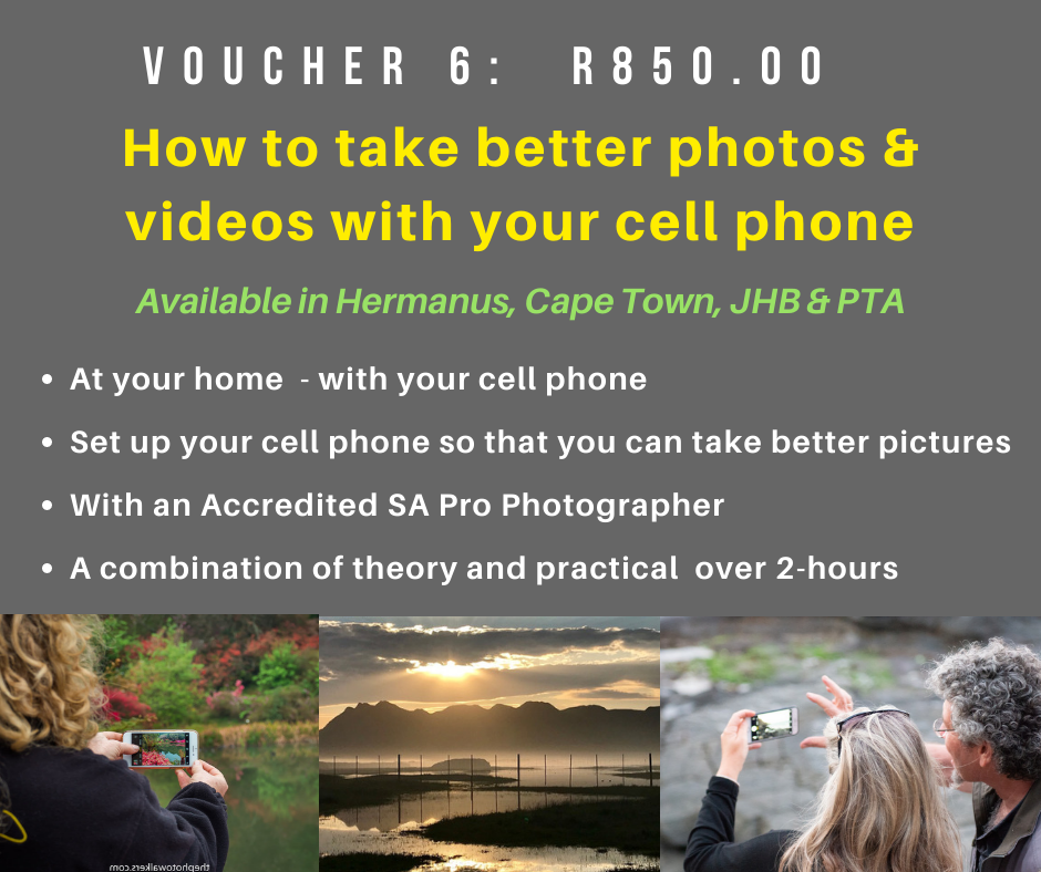 VOUCHER 6  - HOW TO TAKE BETTER PHOTOS WITH YOUR CELLPHONE