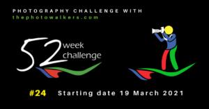 #24 52 week challenge with thephotowalkers.com